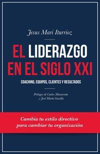 Libro EL LIDERAZGO EN EL SIGLO XXI