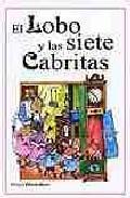 Libro EL LOBO Y LAS SIETE CABRITAS