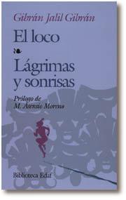 Libro EL LOCO; LAGRIMAS Y SONRISAS