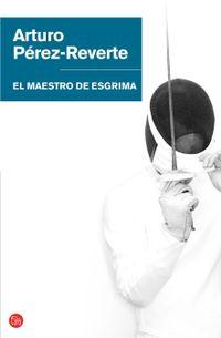 Libro EL MAESTRO DE ESGRIMA