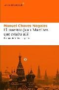 Libro EL MAESTRO JUAN MARTINEZ QUE ESTABA ALLI