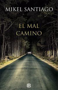 Libro EL MAL CAMINO