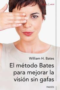 Libro EL METODO BATES PARA MEJORAR LA VISION SIN GAFAS