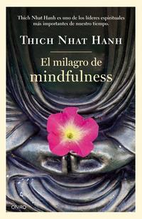 Libro EL MILAGRO DE MINDFULNESS