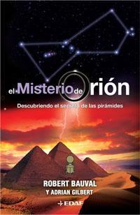 Libro EL MISTERIO DE ORION: DESCUBRIENDO EL SECRETO DE LAS PIRAMIDES