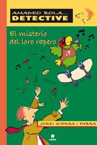 Libro EL MISTERIO DEL LORO RAPERO