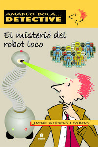 Libro EL MISTERIO DEL ROBOT LOCO