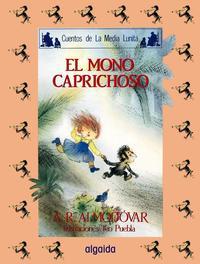 Libro EL MONO CAPRICHOSO