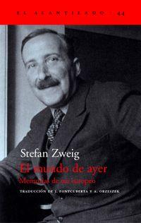 Libro EL MUNDO DE AYER: MEMORIAS DE UN EUROPEO