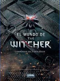 Libro EL MUNDO DE THE WITCHER COMPENDIO DEL VIDEOJUEGO