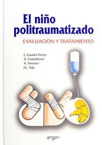 Libro EL NIÑO POLITRAUMATIZADO: EVALUACION Y TRATAMIENTO