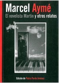 Libro EL NOVELISTA MARTIN Y OTROS RELATOS