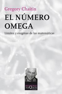 Libro EL NUMERO OMEGA: LIMITES Y ENIGMAS DE LAS MATEMATICAS