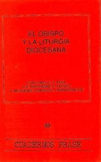 Libro EL OBISPO Y LA LITURGIA DIOCESANA