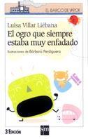 Libro EL OGRO QUE SIEMPRE ESTABA MUY ENFADADO