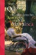 Libro EL OJITO DERECHO / AMORES Y AMORIOS / MALVALOCA