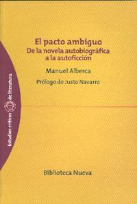 Libro EL PACTO AMBIGUO: DE LA NOVELA AUTOBIOGRAFICA A LA AUTOFICCION