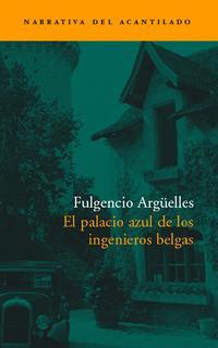 Libro EL PALACIO AZUL DE LOS INGENIEROS BELGAS