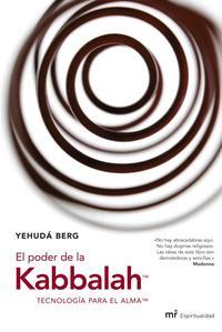 Libro EL PODER DE LA KABBALAH: TECNOLOGIA PARA EL ALMA