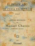 Libro EL PRIMER AÑO DE FERIA EN SEVILLA. APUNTES HISTORICOS