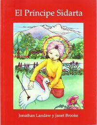 Libro EL PRINCIPE SIDARTA: LA HISTORIA DEL BUDA