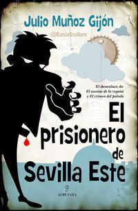 Libro EL PRISIONERO DE SEVILLA ESTE