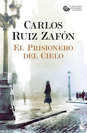 EL PRISIONERO DEL CIELO (EL CEMENTERIO DE LOS LIBROS ...