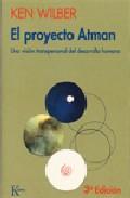 Libro EL PROYECTO ATMAN: UNA VISION TRANSPERSONAL DEL DESARROLLO HUMANO