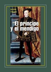 Libro EL PRÍNCIPE Y EL MENDIGO