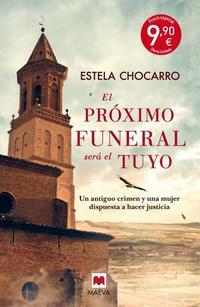 Libro EL PRÓXIMO FUNERAL SERÁ EL TUYO