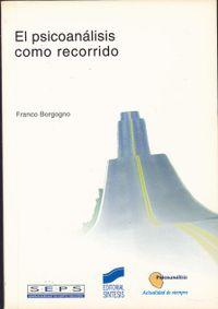 Libro EL PSICOANALISIS COMO RECORRIDO