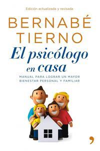 Libro EL PSICOLOGO EN CASA: NUEVA EDICION ACTUALIZADA Y AMPLIADA