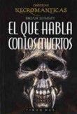 Libro EL QUE HABLA CON LOS MUERTOS