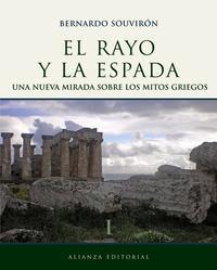 Libro EL RAYO Y LA ESPADA: NUEVA MIRADA SOBRE LOS MITOS GRIEGOS