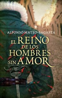 Libro EL REINO DE LOS HOMBRES SIN AMOR