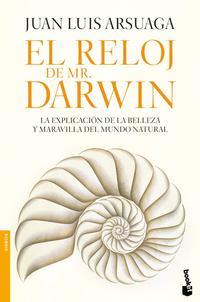 Libro EL RELOJ DE MR. DARWIN: LA EXPLICACION DE LA BELLEZA Y MARAVILLA DEL MUNDO NATURAL