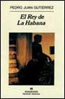 Libro EL REY DE LA HABANA