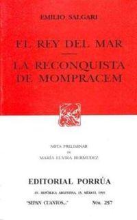 Libro EL REY DEL MAR; LA RECONQUISTA DE MOMPRACEM