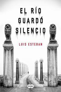 Libro EL RIO GUARDO SILENCIO