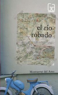 Libro EL RIO ROBADO