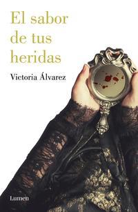 Libro EL SABOR DE TUS HERIDAS