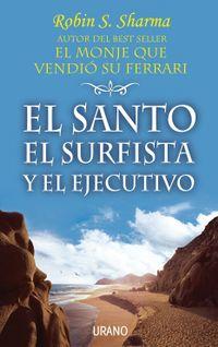 Libro EL SANTO, EL SURFISTA Y EL EJECUTIVO