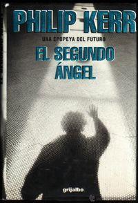 Libro EL SEGUNDO ANGEL: UNA EPOPEYA DEL FUTURO