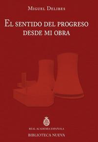 Libro EL SENTIDO DEL PROGRESO DESDE MI OBRA
