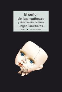 Libro EL SEÑOR DE LAS MUÑECAS Y OTROS CUENTOS DE TERROR