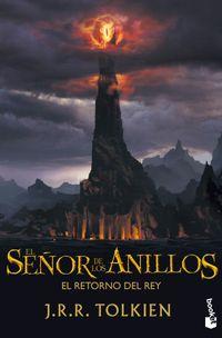 Libro EL RETORNO DEL REY (EL SEÑOR DE LOS ANILLOS #3)