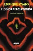 Libro EL SEÑOR DE LOS VENENOS