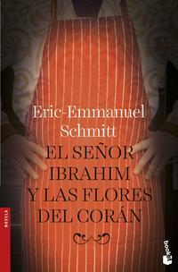 Libro EL SEÑOR IBRAHIM Y LAS FLORES DEL CORAN