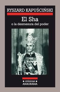 Libro EL SHA O LA DESMESURA DEL PODER
