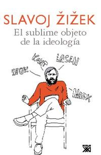 Libro EL SUBLIME OBJETO DE LA IDEOLOGIA